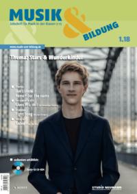 Heft 1.18 Thema: Stars und Wunderkinder