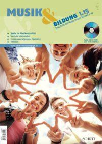 Heft 1.15 Thema: Spiele im Musikunterricht